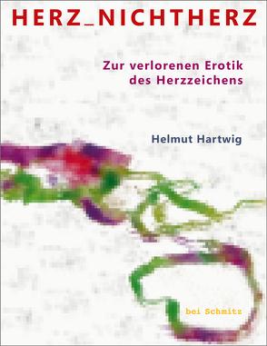 HERZ_NICHTHERZ von Hartwig,  Helmut