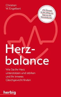 Herzbalance von Engelbert,  Christian W.