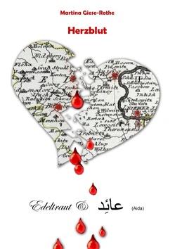 Herzblut von Giese-Rothe,  Martina
