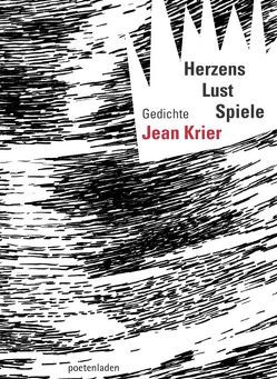 Herzens Lust Spiele von Krier,  Jean, poetenladen
