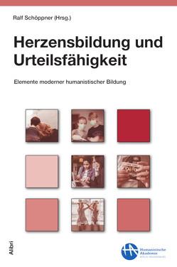 Herzensbildung und Urteilsfähigkeit von Schöppner,  Ralf
