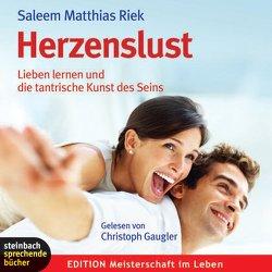 Herzenslust von Gaugler,  Christoph, Riek,  Saleem Matthias