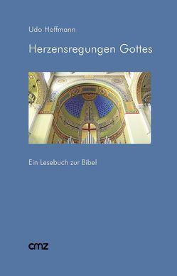Herzensregungen Gottes von Hoffmann,  Udo