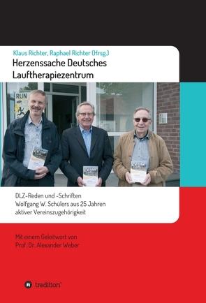 Herzenssache Deutsches Lauftherapiezentrum von Richter,  Klaus, Richter,  Raphael, Schüler,  Wolfgang, Weber,  Alexander