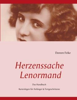 Herzenssache Lenormand von Feike,  Doreen