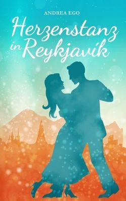 Herzenstanz in Reykjavík von Ego,  Andrea