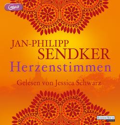 Herzenstimmen von Schwarz,  Jessica, Sendker,  Jan-Philipp