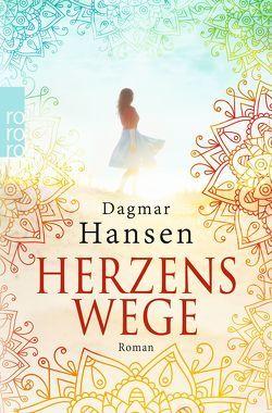 Herzenswege von Hansen,  Dagmar