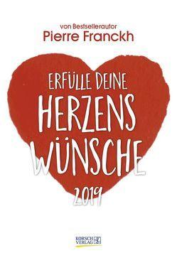 Herzenswünsche 2019 von Franckh,  Pierre, Korsch Verlag