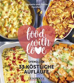 Herzfeld: 33 köstliche Aufläufe von Herzfeld,  Joelle, Herzfeld,  Manuela