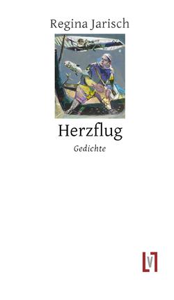 Herzflug von Heyder,  Jost, Jarisch,  Regina
