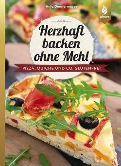 Herzhaft backen ohne Mehl von Donnermeyer,  Anja