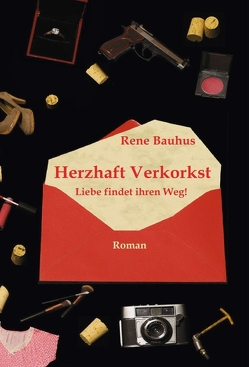 Herzhaft Verkorkst von Bauhus,  René