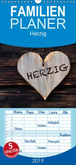 Herzig / Geburtstagskalender – Familienplaner hoch (Wandkalender 2019 <strong>21 cm x 45 cm</strong> hoch) von Dzierzawa,  Judith