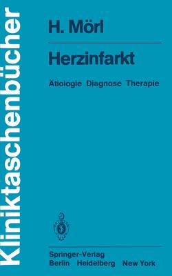 Herzinfarkt von Mörl,  H., Schettler,  G.