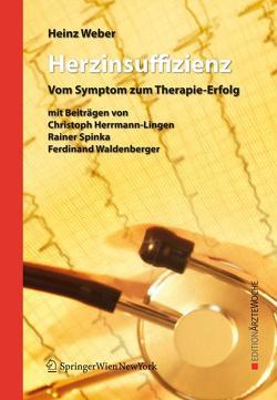 Herzinsuffizienz von Herrmann-Lingen,  Christoph, Spinka,  Rainer, Waldenberger,  Ferdinand, Weber,  Heinz