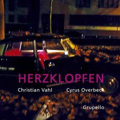 Herzklopfen von Overbeck,  Cyrus, Vahl,  Christian
