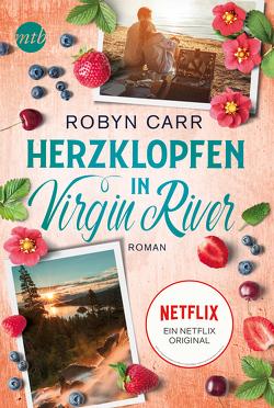 Herzklopfen in Virgin River von Carr,  Robyn, Minden,  Barbara