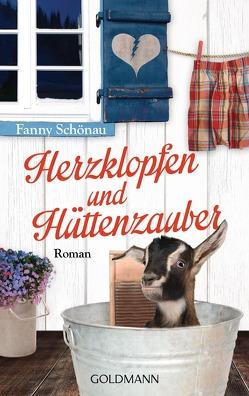 Herzklopfen und Hüttenzauber von Schönau,  Fanny