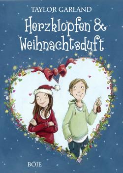 Herzklopfen & Weihnachtsduft von Garland,  Taylor, Neiske,  Christina