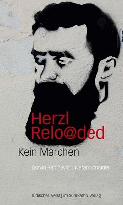 Herzl reloaded von Rabinovici,  Doron, Sznaider,  Natan