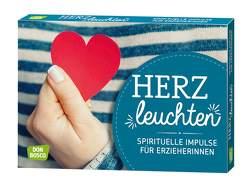 Herzleuchten von Kunz,  Hildegard