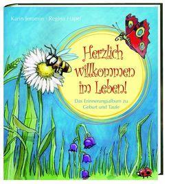 Herzlich willkommen im Leben! von Hapel,  Regina, Jeromin,  Karin