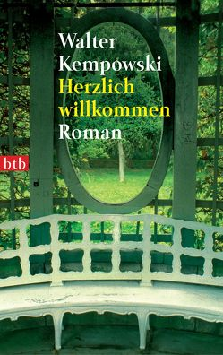 Herzlich willkommen von Kempowski,  Walter