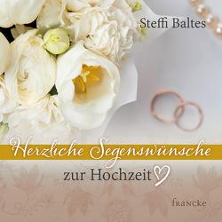 Herzliche Segenswünsche zur Hochzeit von Baltes,  Steffi