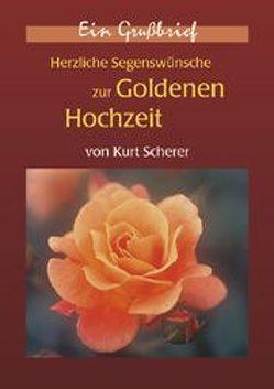 Herzliche Segenswünsche zur goldenen Hochzeit von Scherer,  Kurt