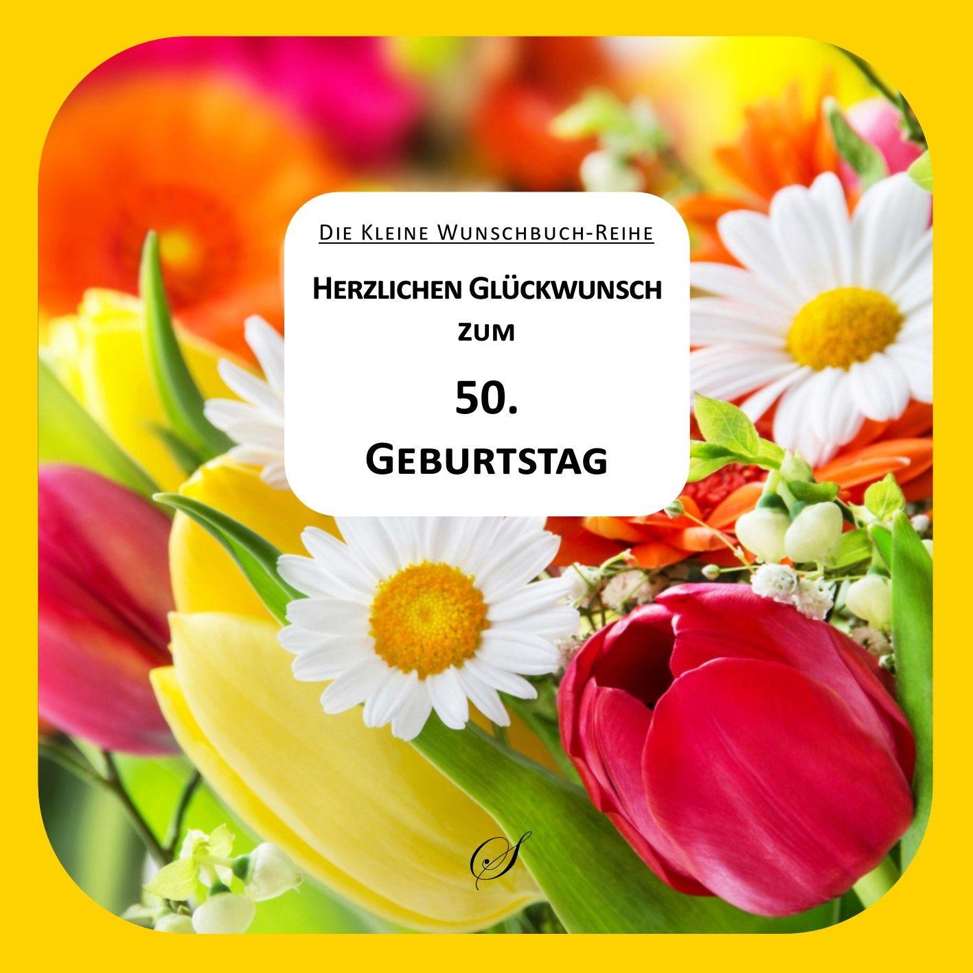 Herzlichen Gluckwunsch Zum 50 Geburtstag Von Gussmann Gotz