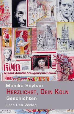 Herzlichst, Dein Köln von Seyhan,  Monika