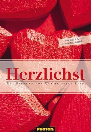 Herzlichst Geburtstagskalender von Keim,  Christine, PHOTON Verlag