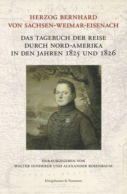 Herzog Bernhard von Sachsen-Weimar-Eisenach von Hinderer,  Walter, Rosenbaum,  Alexander