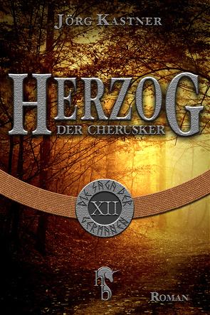Herzog der Cherusker von Kastner,  Jörg