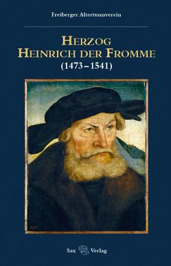 Herzog Heinrich der Fromme von Hoffmann,  Yves, Richter,  Uwe