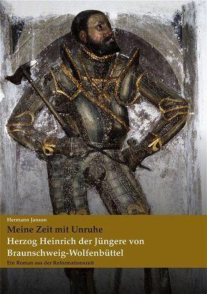 Herzog Heinrich der Jüngere von Braunschweig-Wolfenbüttel von Janson,  Hermann