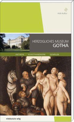 Herzogliches Museum Gotha von Eberle,  Martin
