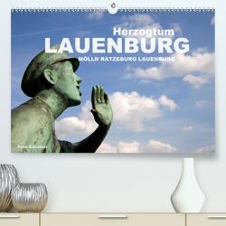 Herzogtum Lauenburg (Premium, hochwertiger DIN A2 Wandkalender 2020, Kunstdruck in Hochglanz) von Schickert,  Peter