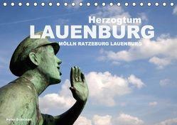 Herzogtum Lauenburg (Tischkalender 2018 DIN A5 quer) von Schickert,  Peter