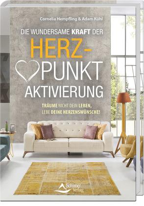 Herzpunkt – Aktivierung von Hempfling,  Cornelia, Kühl,  Adam