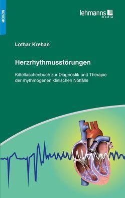 Herzrhythmusstörungen von Krehan,  Lothar