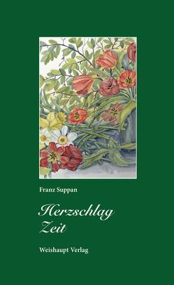 Herzschlag Zeit von Suppan,  Franz
