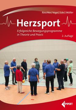 Herzsport von Edel,  Klaus, Möller,  Ludwig, Raschka,  Christoph, Vogel,  Marie-Louise