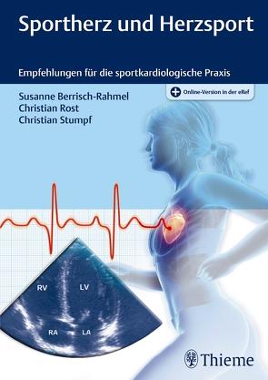 Sportherz und Herzsport von Berrisch-Rahmel,  Susanne, Rost,  Christian, Stumpf,  Christian