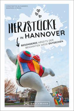 Herzstücke in Hannover von Alexander,  Constantin, Celta,  Dagmara