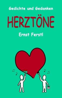 Herztöne von Ferstl,  Ernst