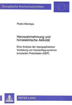 Herzwahrnehmung und hirnelektrische Aktivität von Montoya,  Pedro