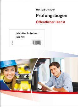 Hesse/Schrader: Prüfungsbögen Nicht-Technischer Dienst von Hesse,  Jürgen, Schrader,  Hans Christian