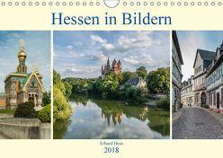 Hessen in Bildern (Wandkalender 2018 DIN A4 quer) von Hess,  Erhard